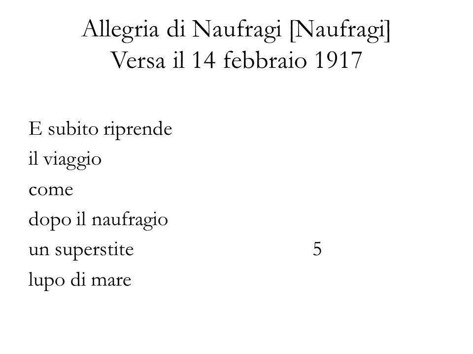 Allegria di Naufragi [Naufragi] Versa il 14 febbraio 1917